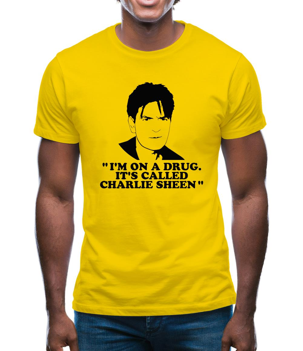 I'm on a drug called Charlie Sheen Mens T-Shirt