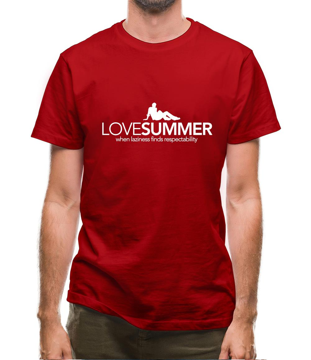 Love Summer...when laziness finds respectability Mens T-Shirt