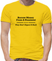 Borrow Money From A Pessimist - They Don't Expect It Back Mens T-Shirt