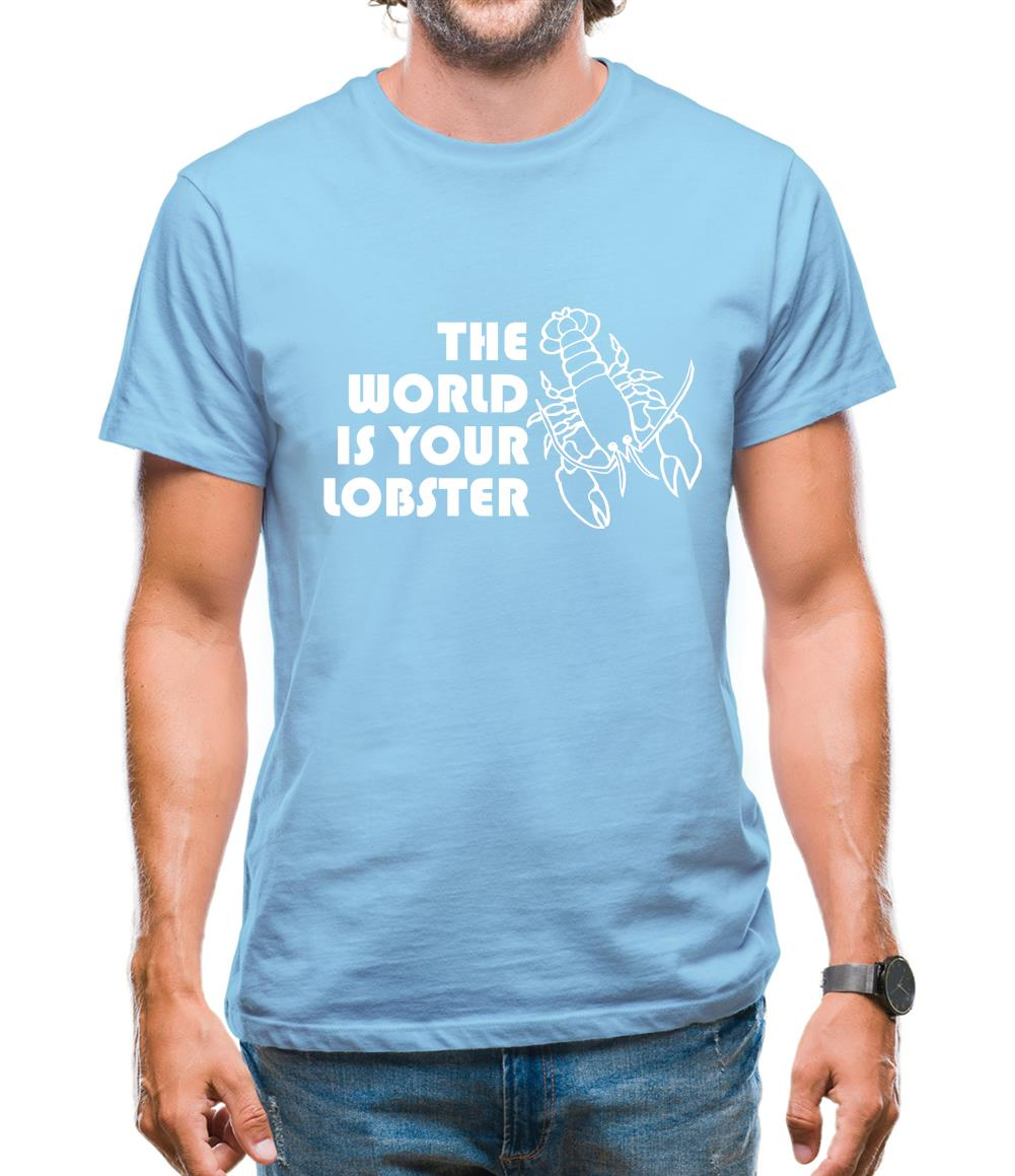The world is your lobster Mens T-Shirt