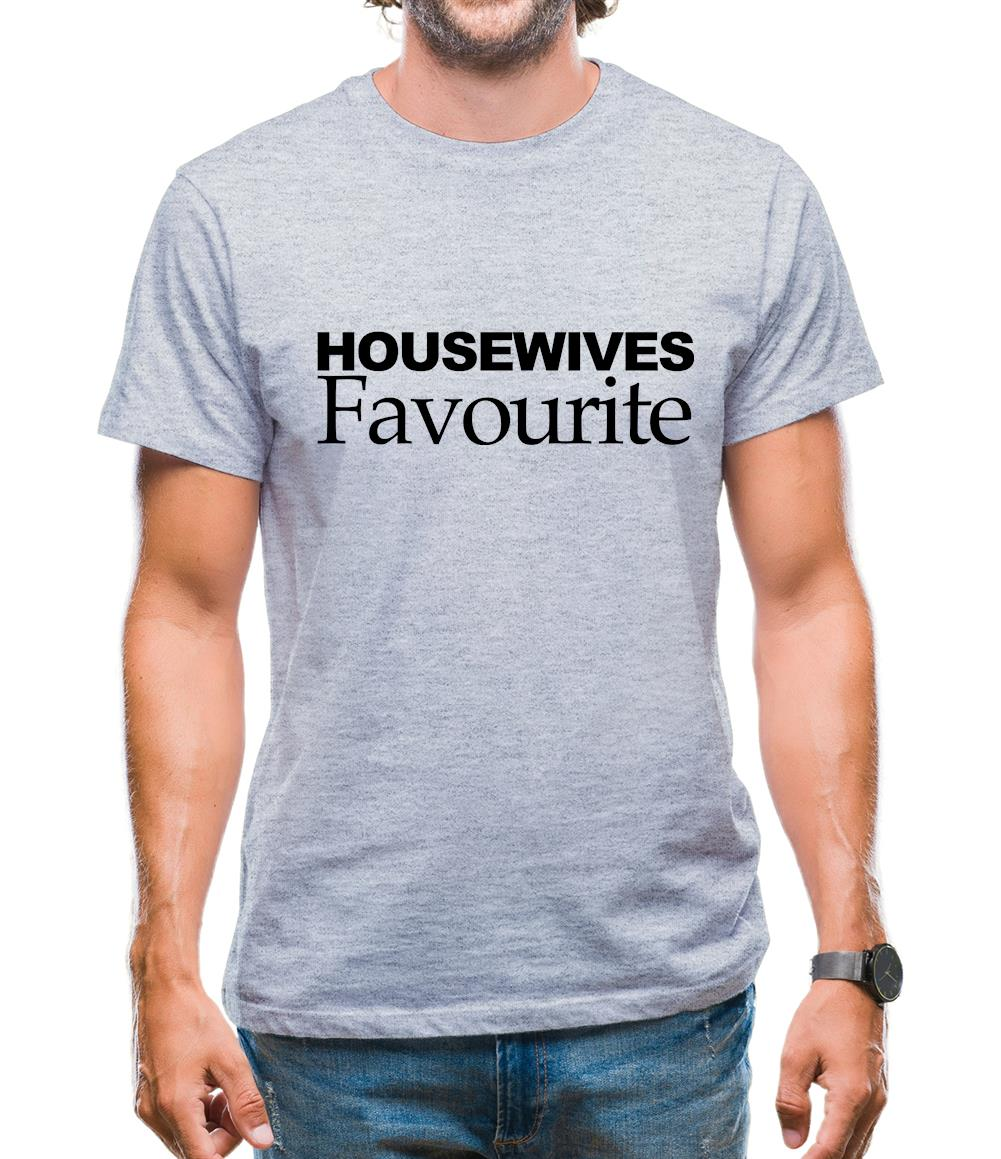 Housewives Favourite Mens T-Shirt