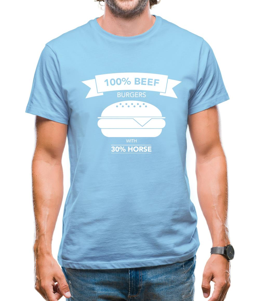 100% Beef Burgers With 30% Horse Mens T-Shirt