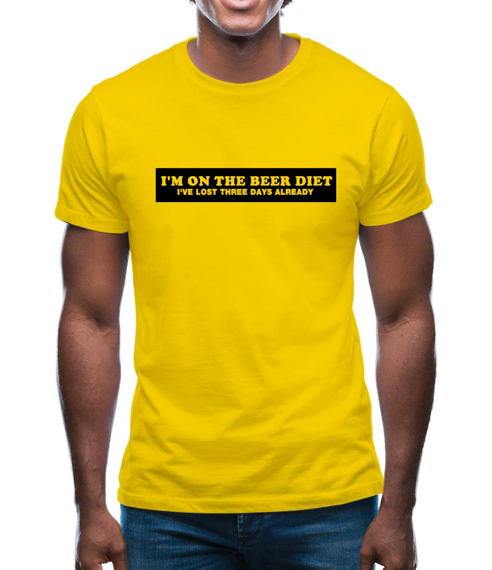 I'm On The Beer Diet I've Lost Three Days Already Mens T-Shirt