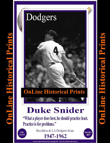 Duke Snider -Famous Quote Below