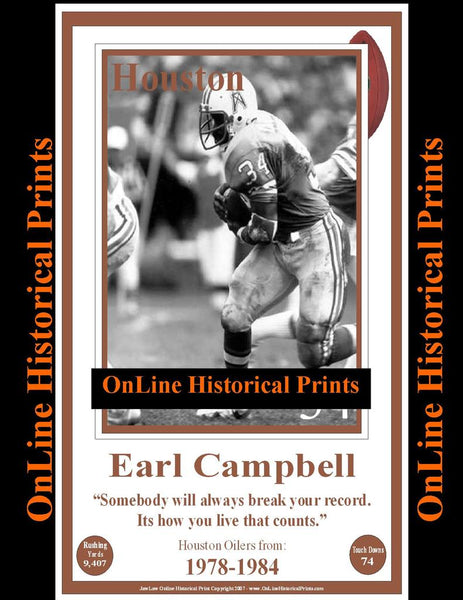 Earl Campbell -Famous Quote Below