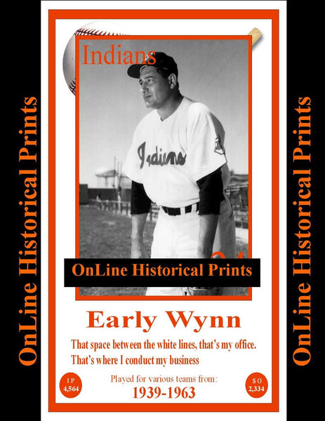 Early Wynn -Famous Quote Below