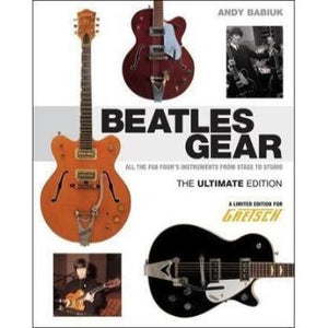 Gretsch Ultimate Beatles Gear Book - Gretschgear