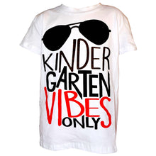 "Load image into Gallery viewer, Boys ""Kindergarten Vibes Only""Shirt"