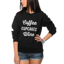Load image into Gallery viewer, Coffee Cupcakes Wine Funny Sweatshirt