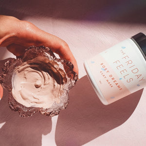 Weekend Ritual Essentials - With Rosy Dreams Clay Mask - The Friday Feels