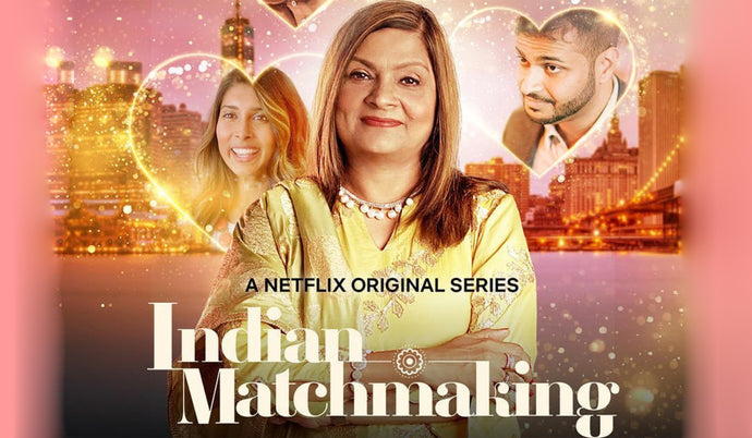 Indian Matchmaking -            A lesson in how not to make shows about India