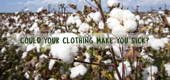 Could your clothing make you sick? by Nick Savaidis and Nicole Lutze