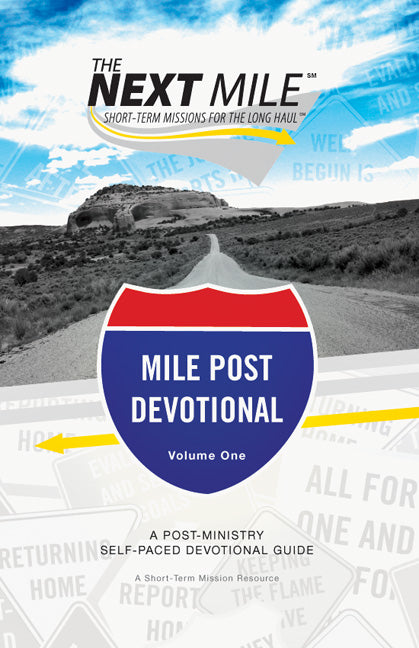 The Next Mile Post Devotional