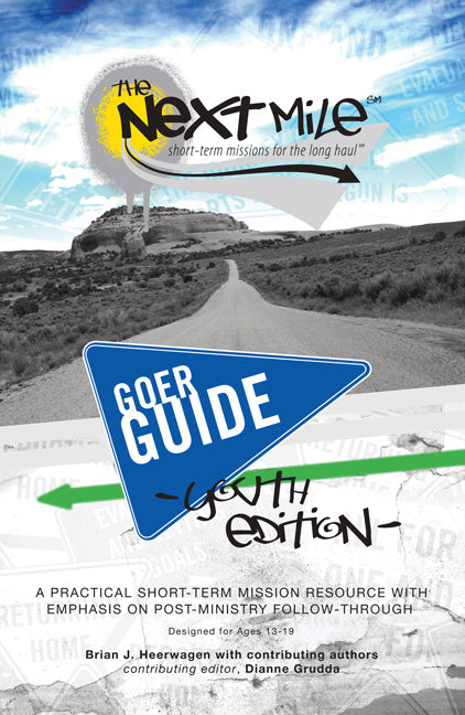 The Next Mile Goer Guide - Youth Edition