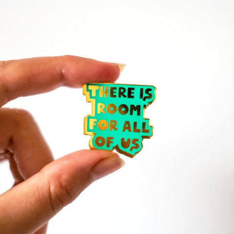 """There Is Room For Us All"" Green Enamel Pin - MartinaMartian"
