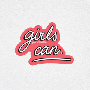 """Girls Can"" Sticker - MartinaMartian"