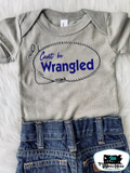 Can't Be Wrangled Kids Western Tee