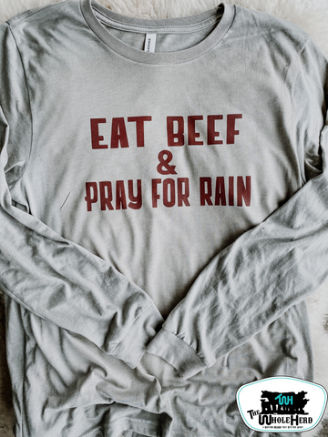 Eat Beef & Pray for Rain Adult Western Tee
