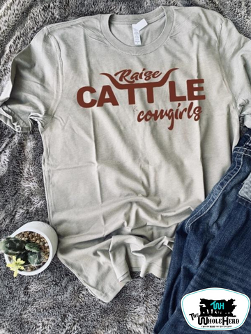 Raise Cattle & Cowgirls Adult Western Tee