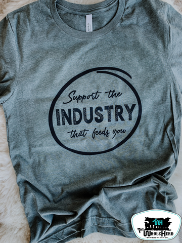 Support The Industry That Feeds You Adult Western Tee