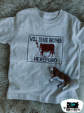 Will Trade Brother for Hereford Kids Western Tee