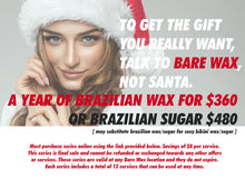 Load image into Gallery viewer, Year of Brazilian Sugaring for $480