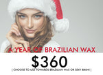 Year of Brazilian Wax for $360