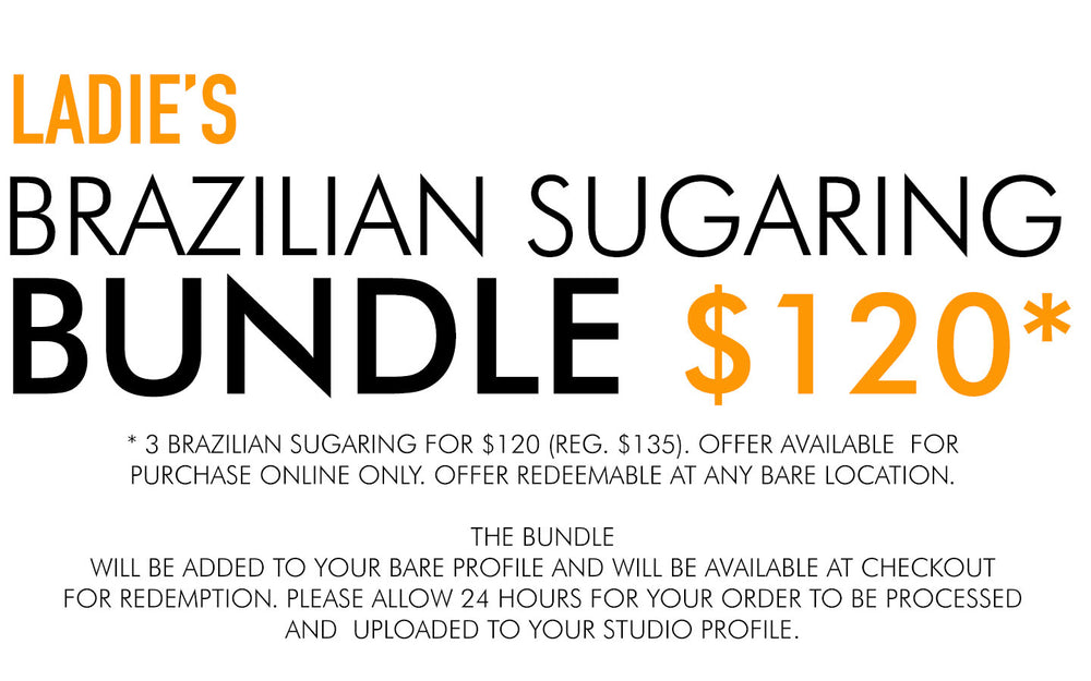 LADIE'S BRAZILIAN SUGARING SERIES