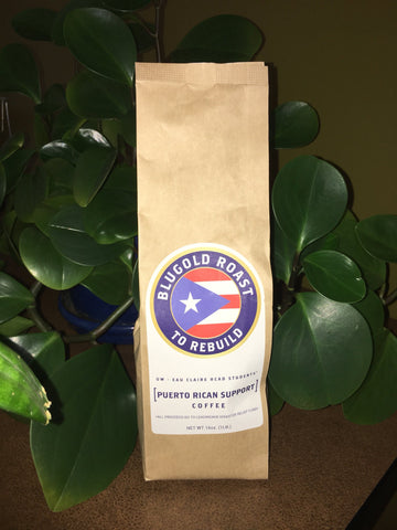 """Blugold Roast and ACHCA have teamed up to sell bags of coffee to help support Puerto Rico after Hurricane Maria"" - UWEC College of Business"