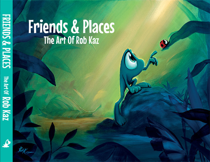 Friends & Places: The Art of Rob Kaz (Book)