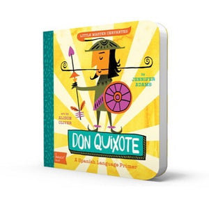 A BabyLit Spanish Language Primer: Don Quixote