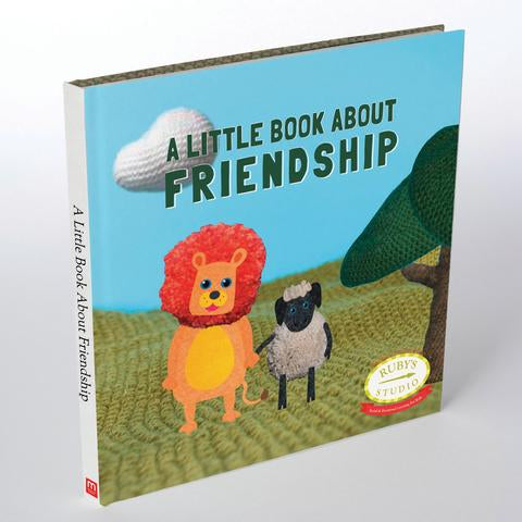 A Little Book About Friendship