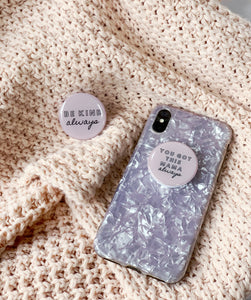 'Be Kind' Pop Out Phone Holder