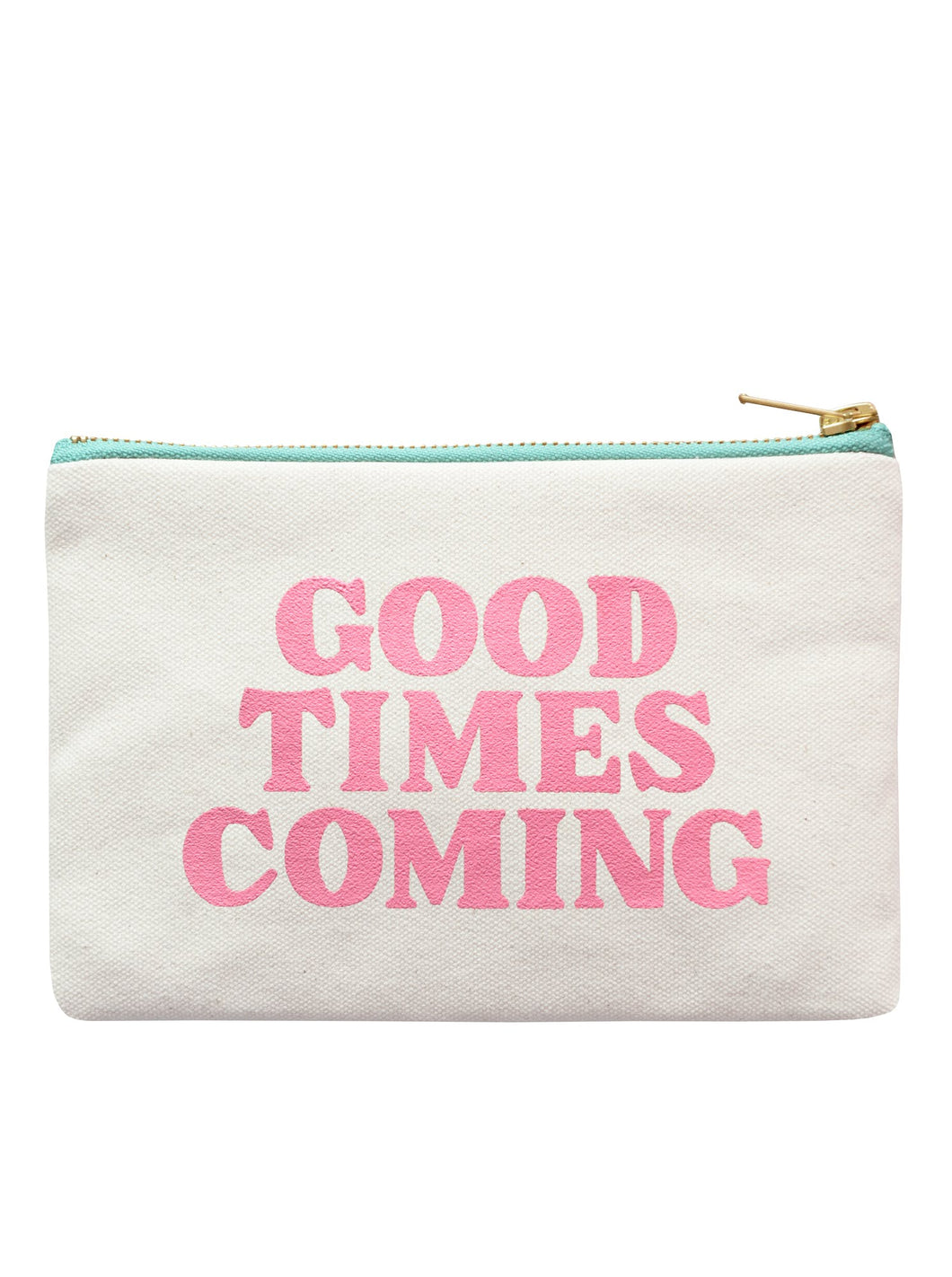 Good Times Coming - Little Pouch