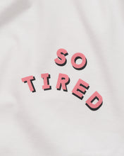 Alphabet bags So tired T Shirt