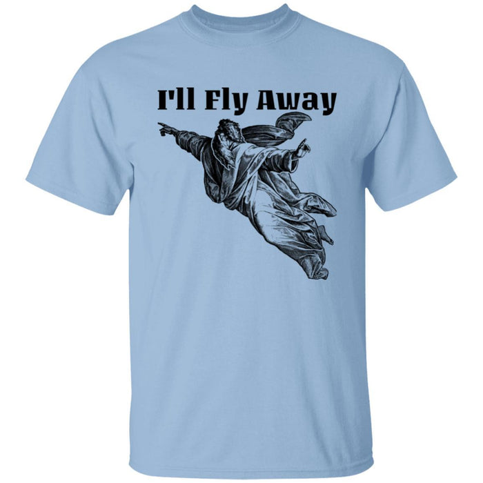 I'll Fly Away - Unisex