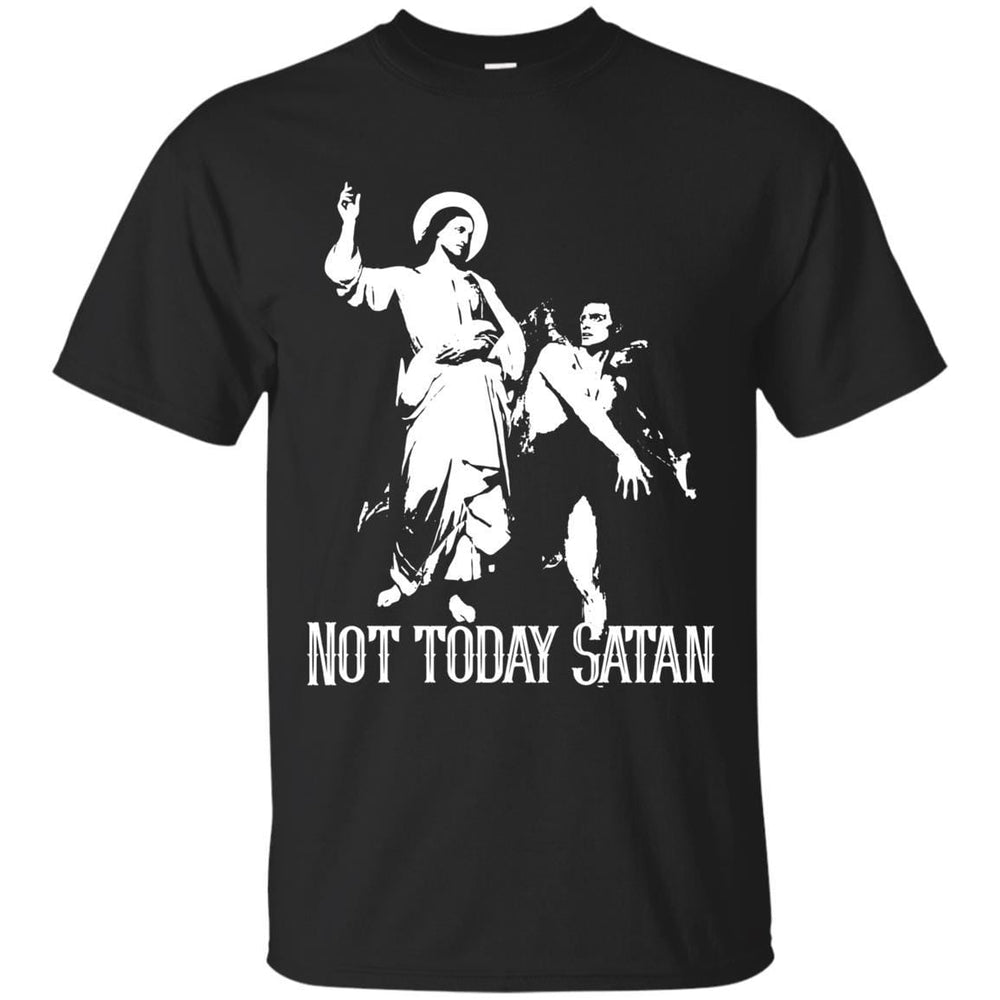Not Today - Unisex