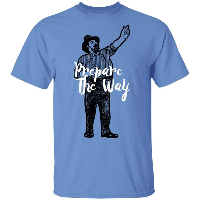Prepare the Way - Unisex