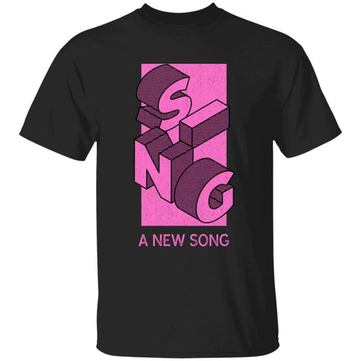 Sing a New Song - Unisex