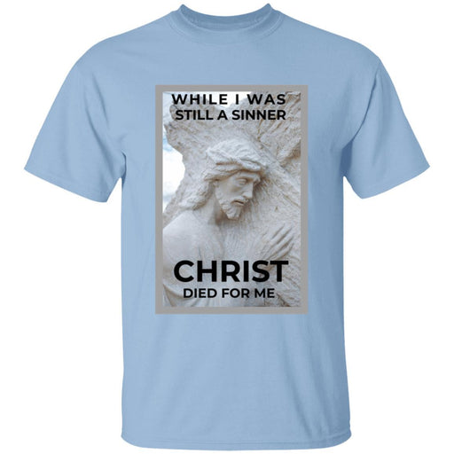 Christ Died For Me - Unisex