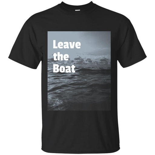 Leave the Boat - Unisex