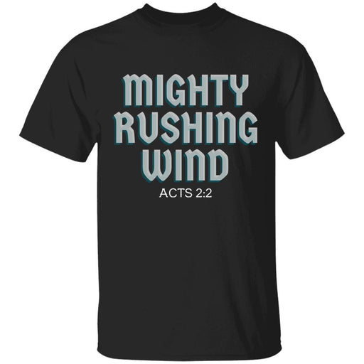 Mighty Rushing Wind - Unisex