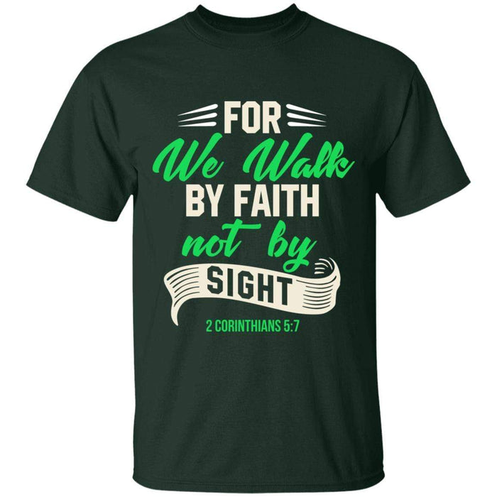 We Walk By Faith - Unisex