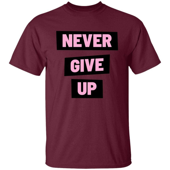 Never Give Up - Unisex