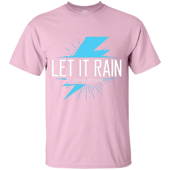 Let it Rain, Lord - Unisex