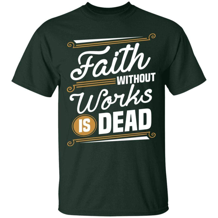 Faith Without Works - Unisex