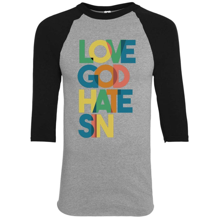 Love God, Hate Sin - Baseball