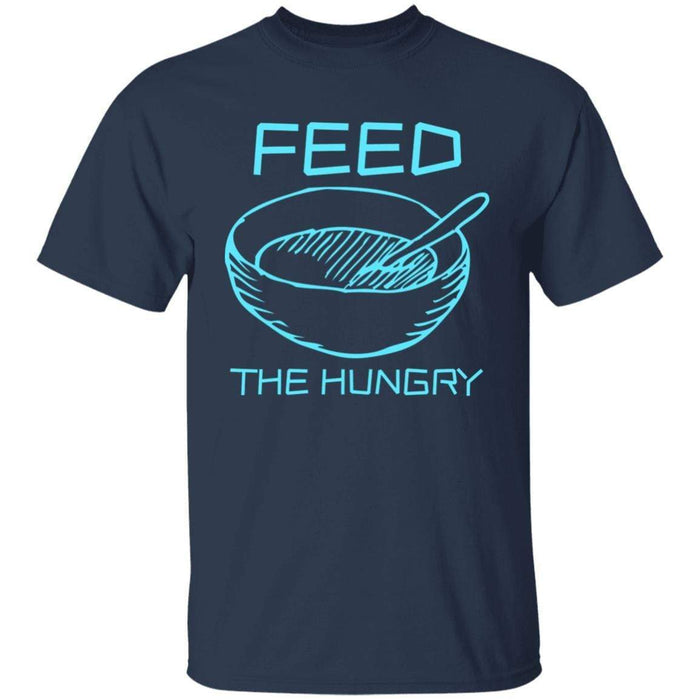Feed the Hungry - Unisex