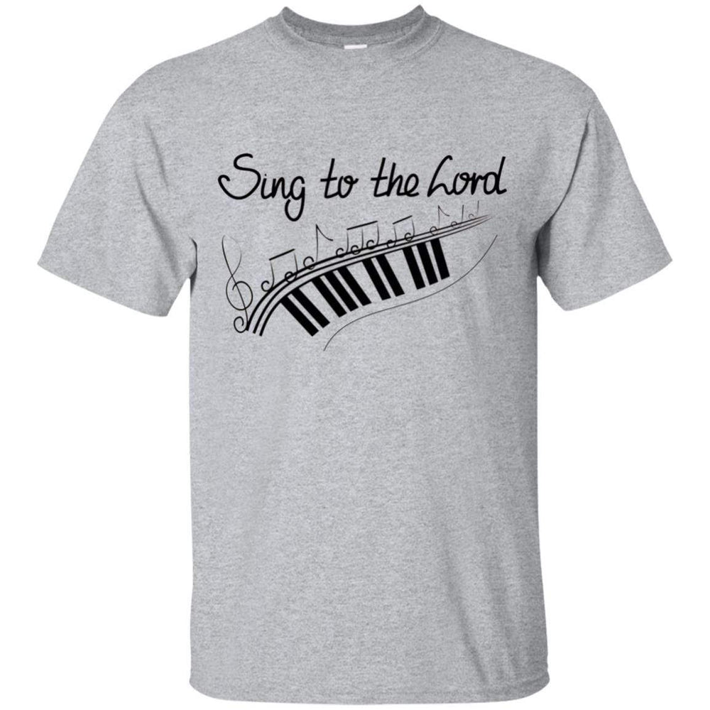 Sing to the Lord - Unisex