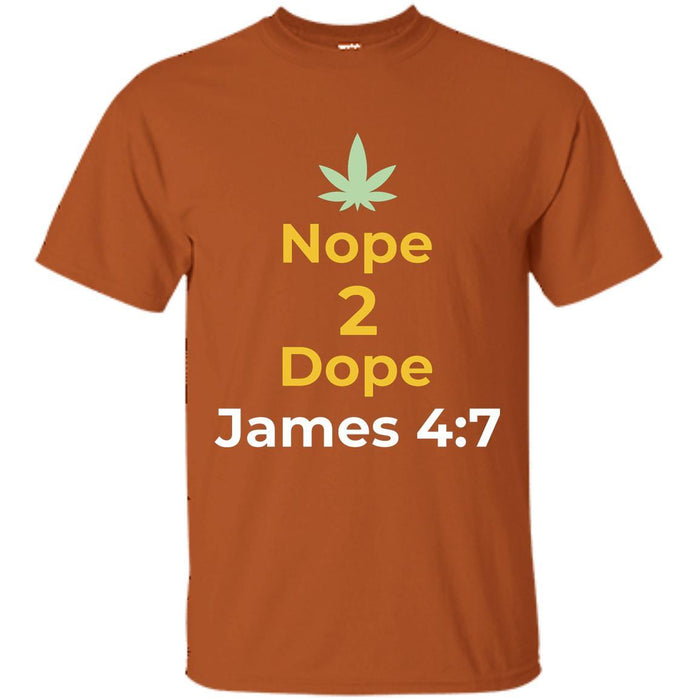 Nope to Dope - Unisex